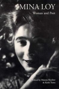 MINA LOY ~ Woman and Poet