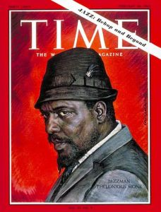 American Jazz Pianist Thelonious Monk on TIME MAGAZINE Cover